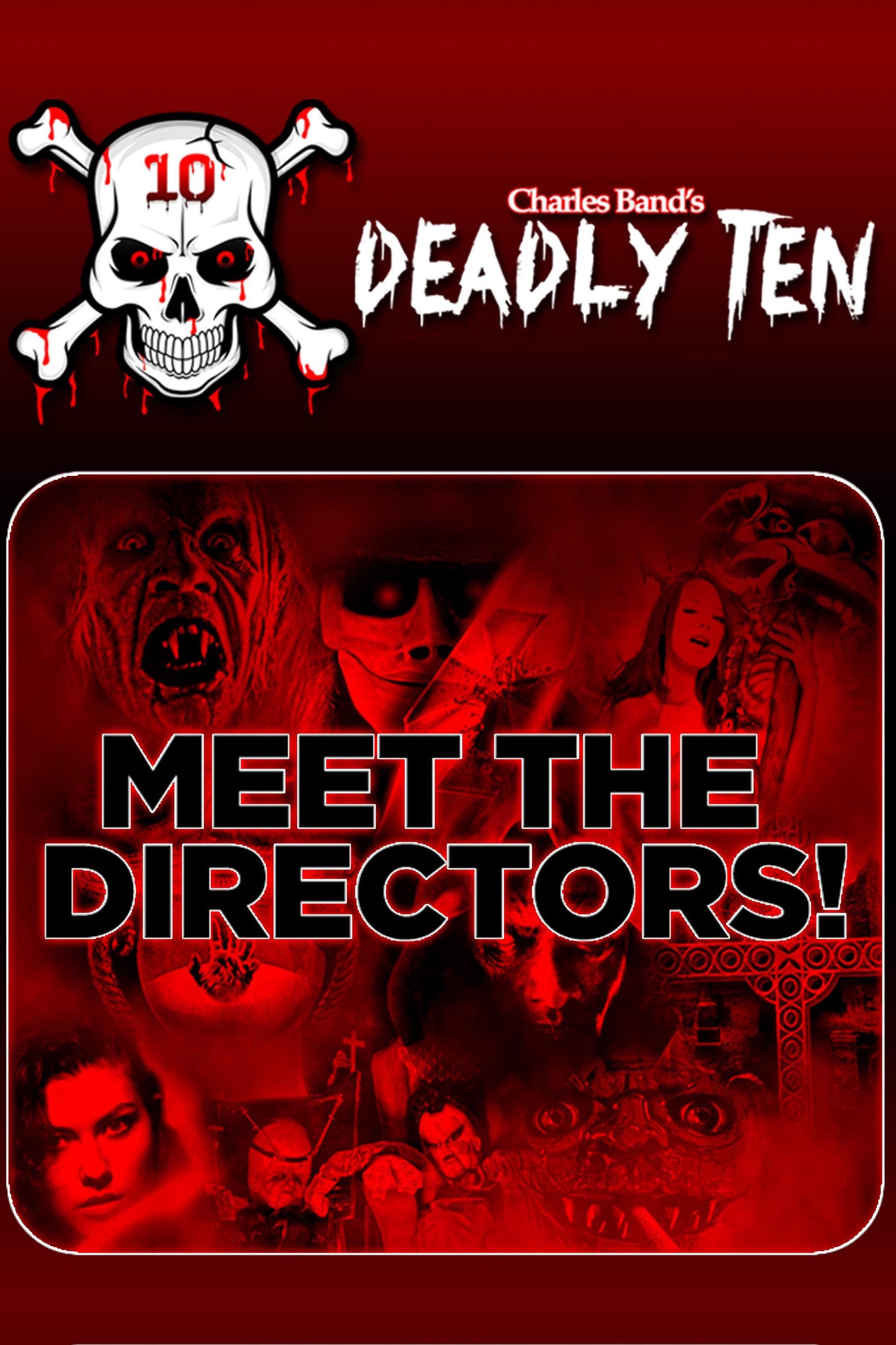 Deadly Ten: Meet the Directors