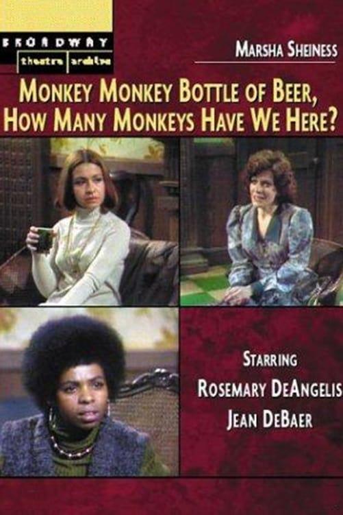 Monkey, Monkey, Bottle of Beer, How Many Monkeys Have We Here?