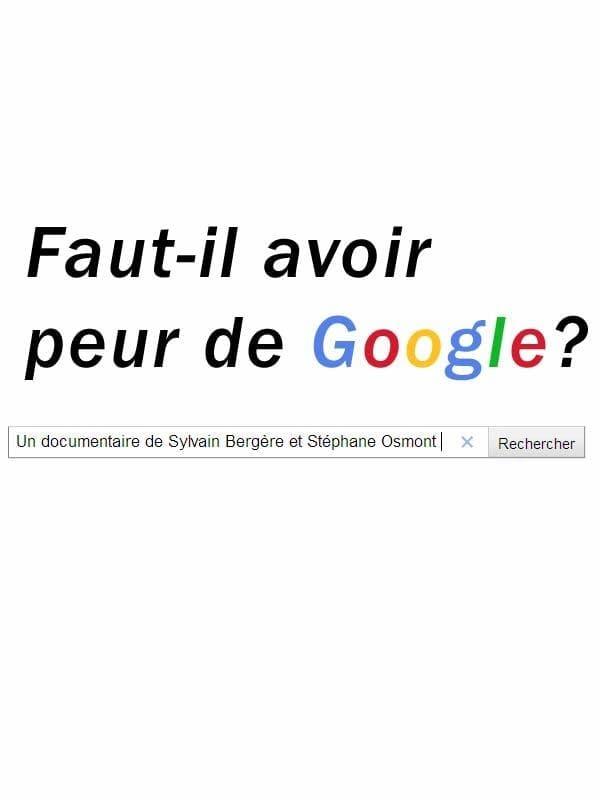 Faut-il avoir peur de Google?