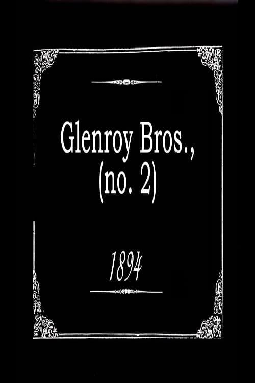 Glenroy Bros., No. 2