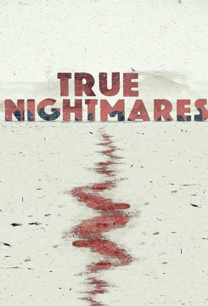 True Nightmares