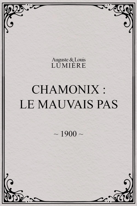 Chamonix : Le mauvais pas