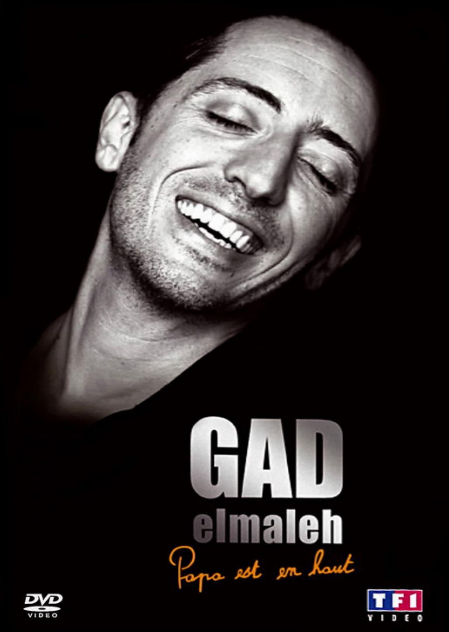Gad Elmaleh - La dernière de Papa est en haut