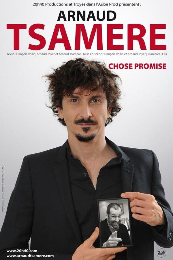 Arnaud Tsamère - Chose Promise
