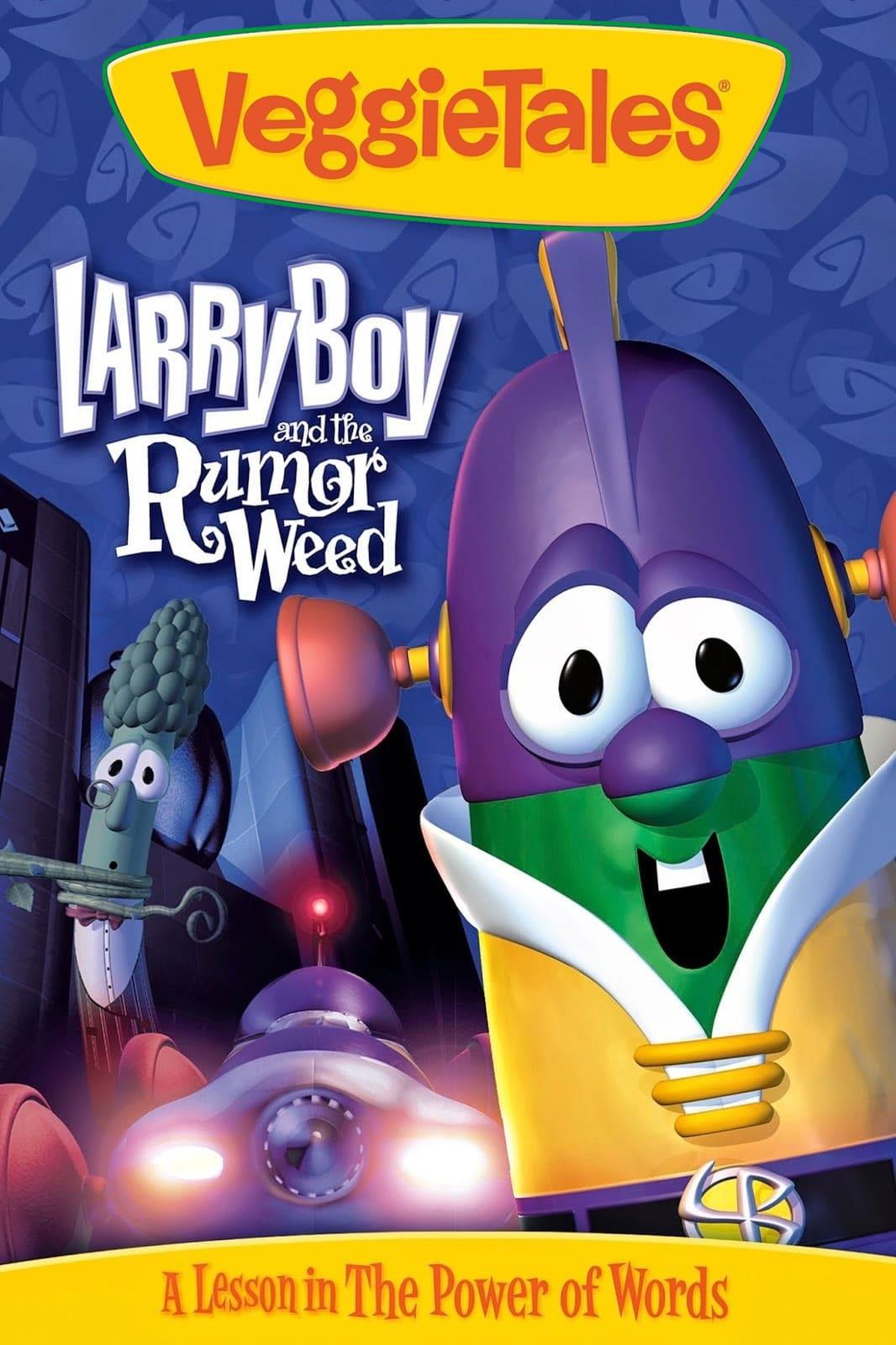 VeggieTales: Larry-Boy and the Rumor Weed