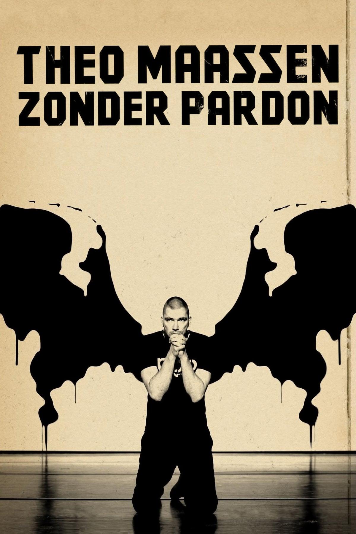 Theo Maassen: Zonder Pardon