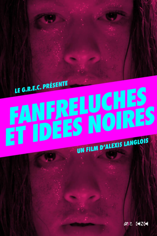 Fanfreluches et idées noires
