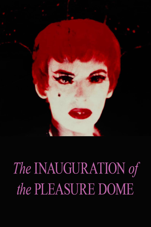 The Inauguration of the Pleasure Dome