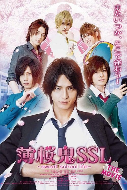 Hakuoki SSL~sweet school life~: THE MOVIE