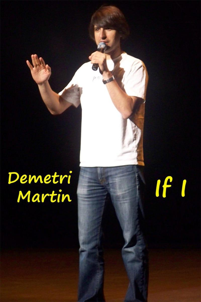 Demetri Martin: If I
