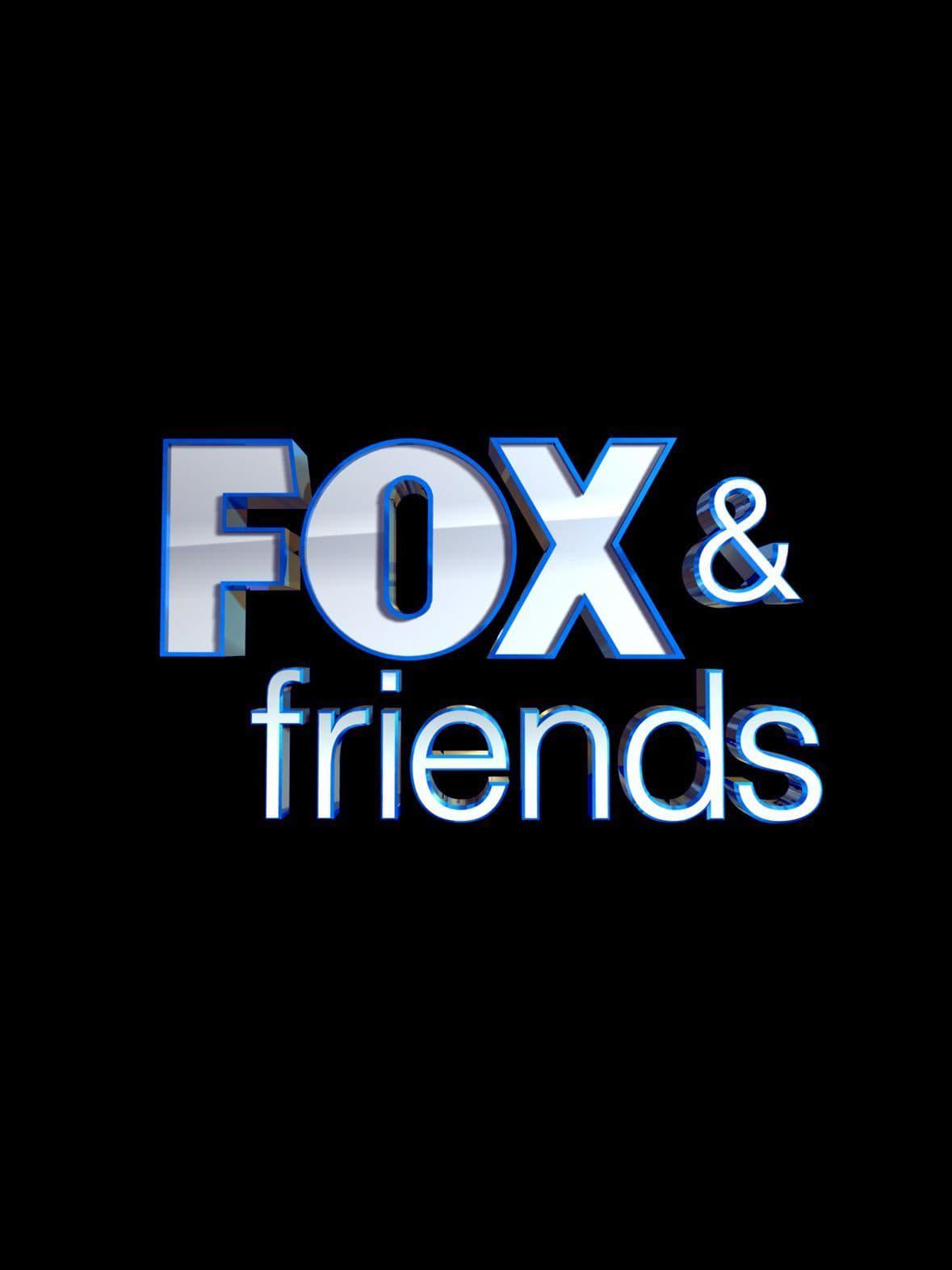 Fox & Friends