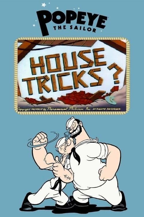 House Tricks?