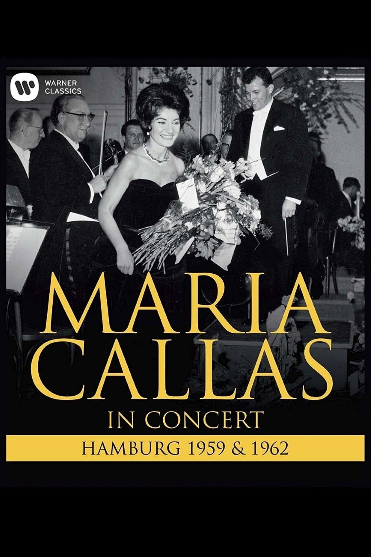 Maria Callas: In Concert - Hamburg (1959 & 1962)