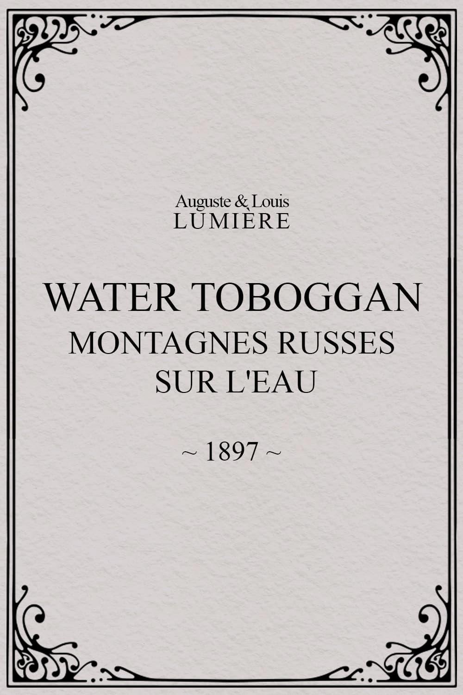 Water toboggan (Montagnes russes sur l'eau)