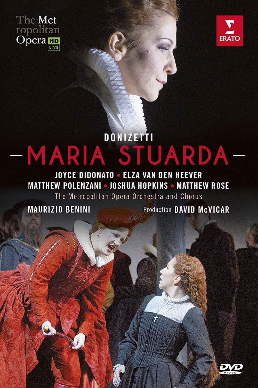 Met Opera — Donizetti: Maria Stuarda