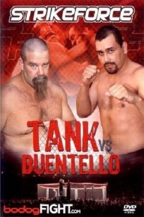 Strikeforce: Tank vs Buentello
