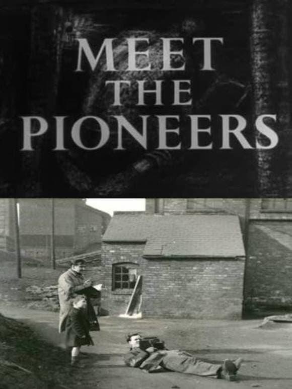 Meet the Pioneers