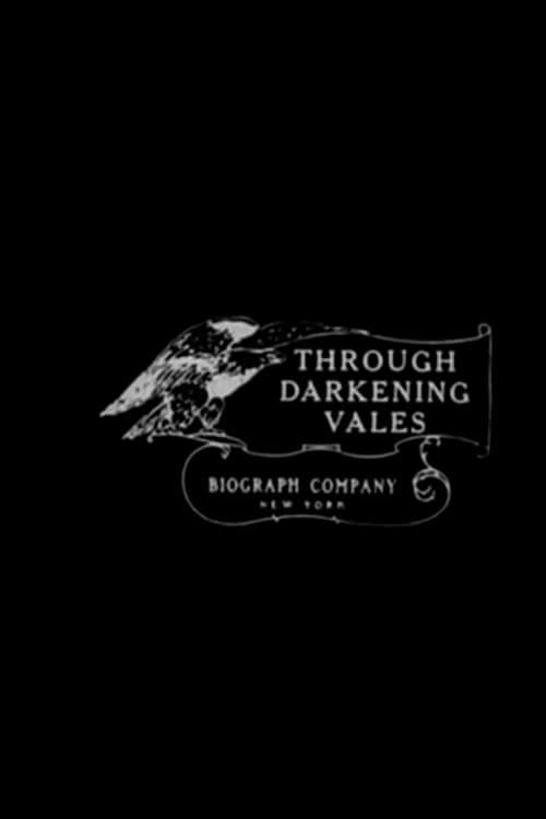 Through Darkening Vales
