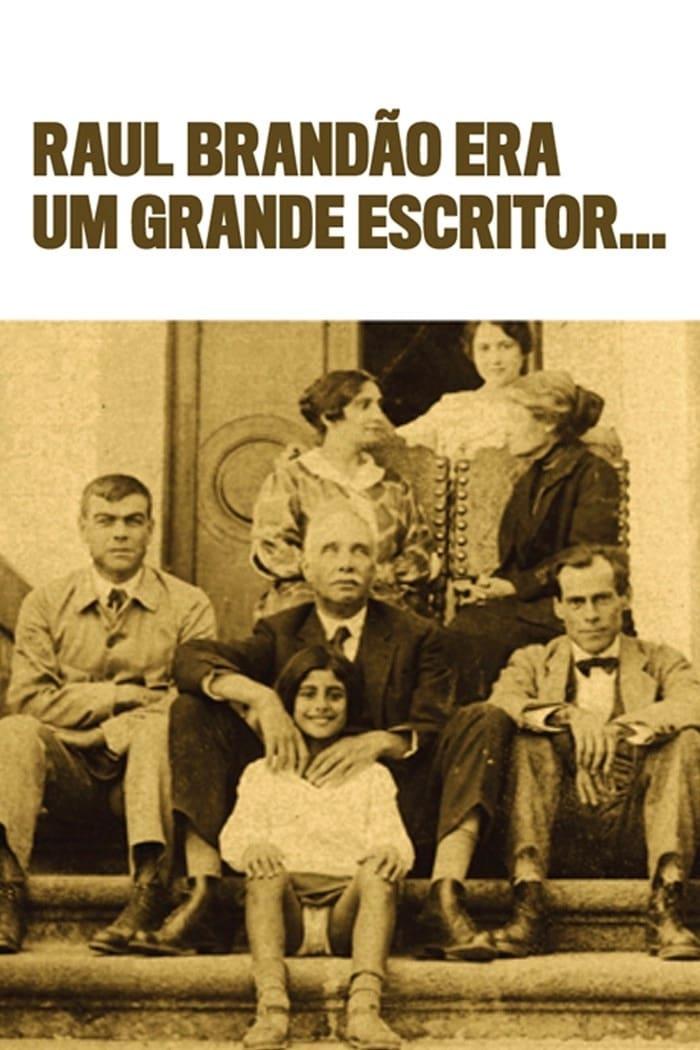 Raul Brandão was a Great Writer...