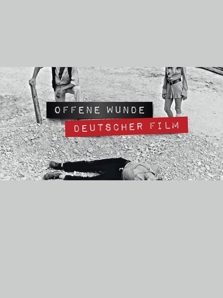 Open Wounds – A Journey through German Genre Films