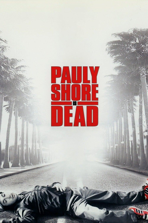 Pauly Shore Está Morto