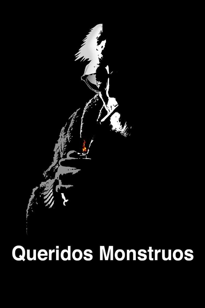 Queridos monstruos