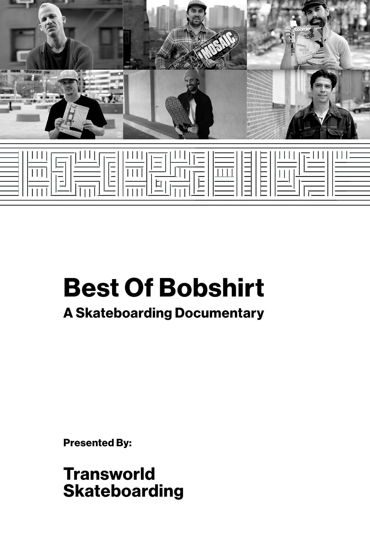 Best of Bobshirt: A Skateboarding Documentary