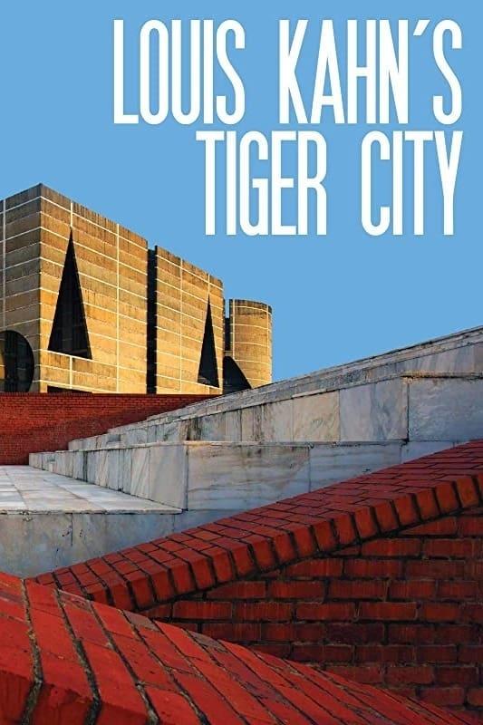 Louis Kahn's Tiger City