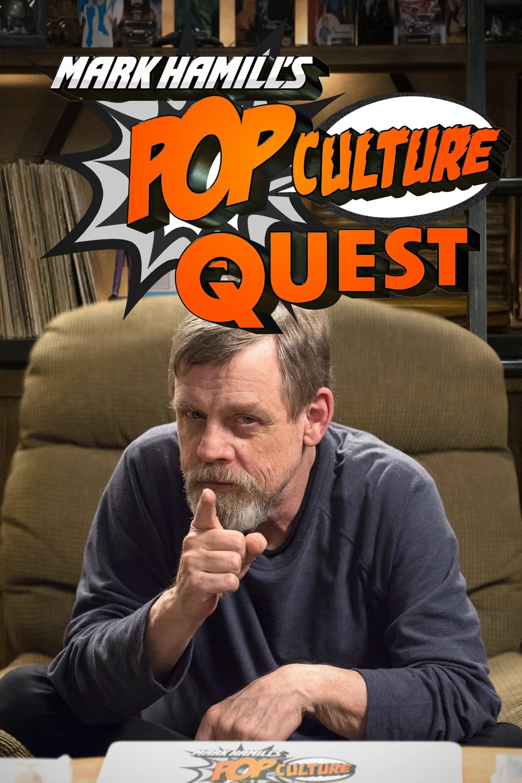Mark Hamill's Pop Culture Quest