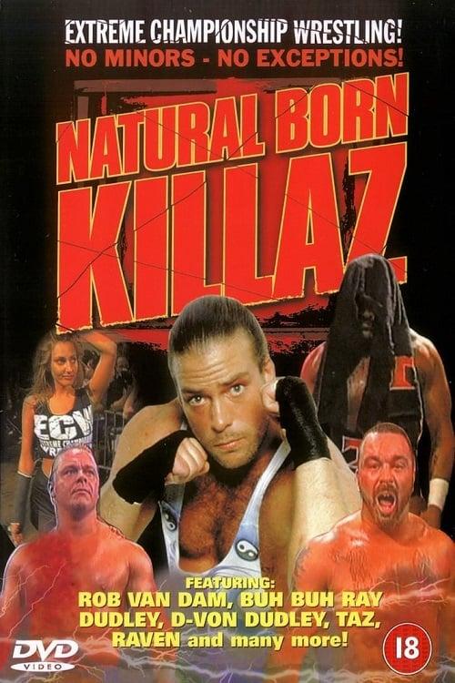 ECW Natural Born Killaz