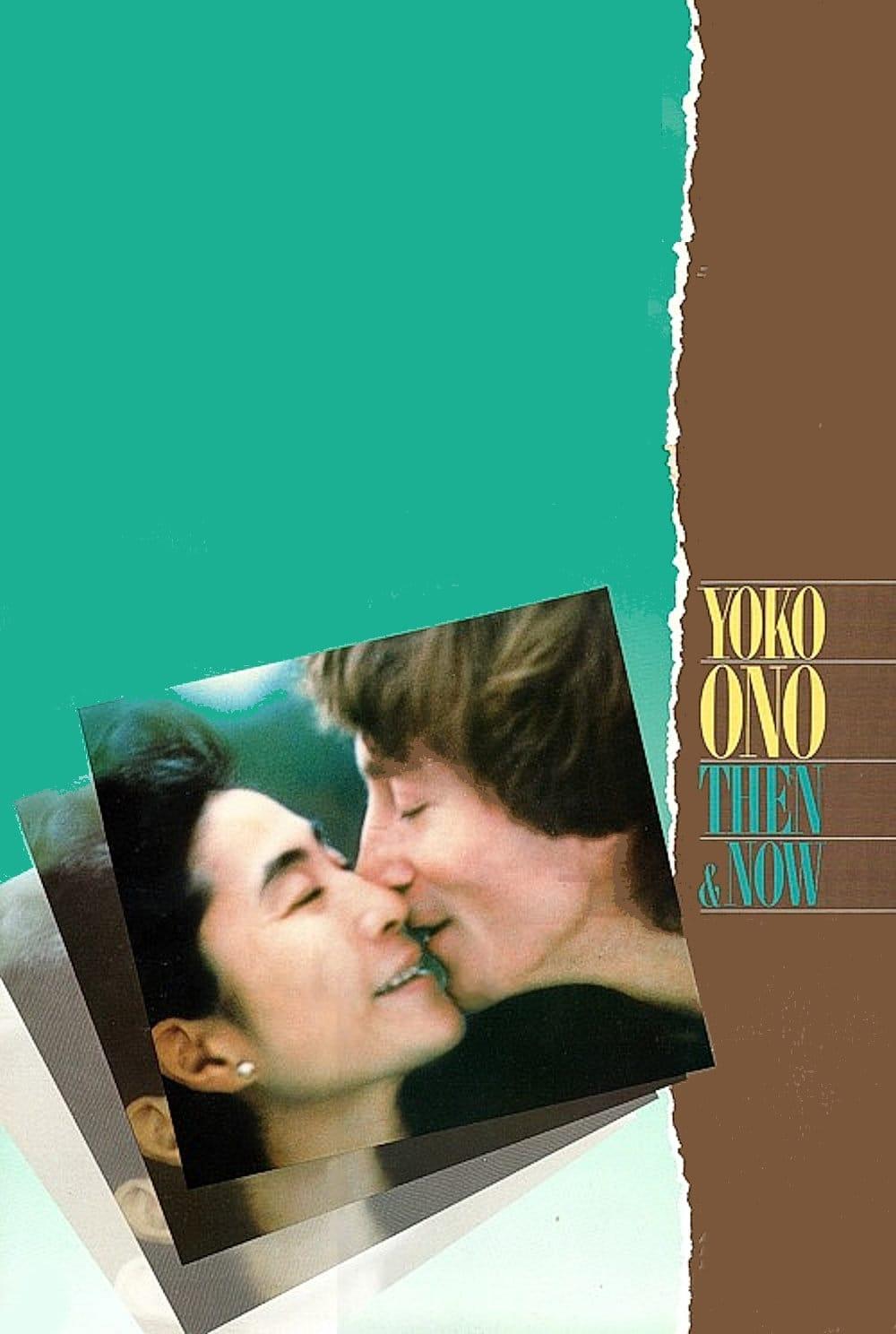 Yoko Ono: Then and Now