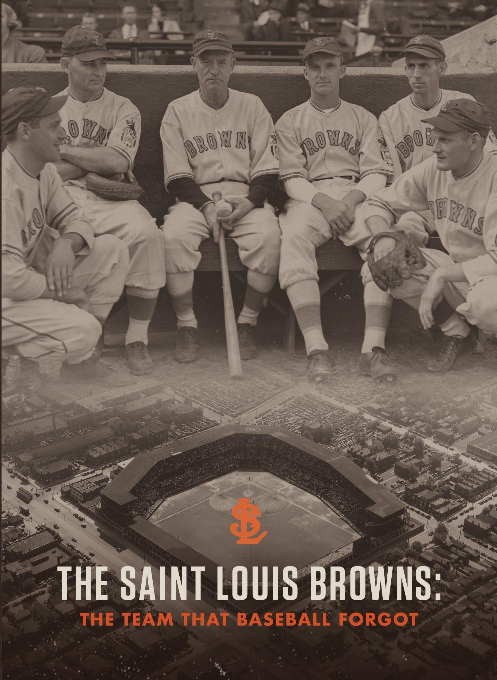 The Saint Louis Browns: The Team That Baseball Forgot