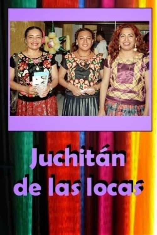 Juchitan, Queer Paradise