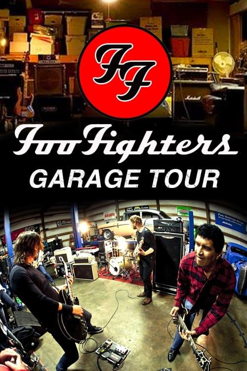 Foo Fighters - Garage Tour