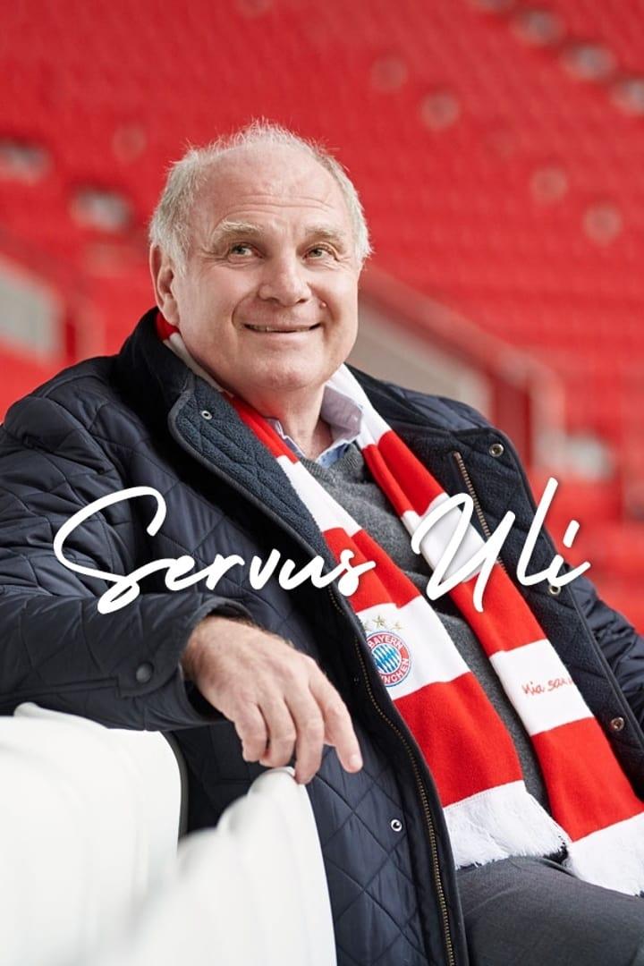 Servus Uli - A Life for FC Bayern