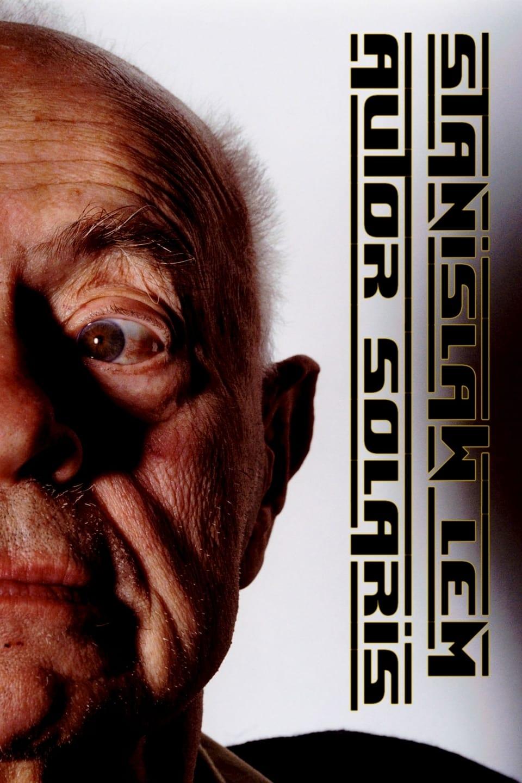 Stanisław Lem: Autor Solaris