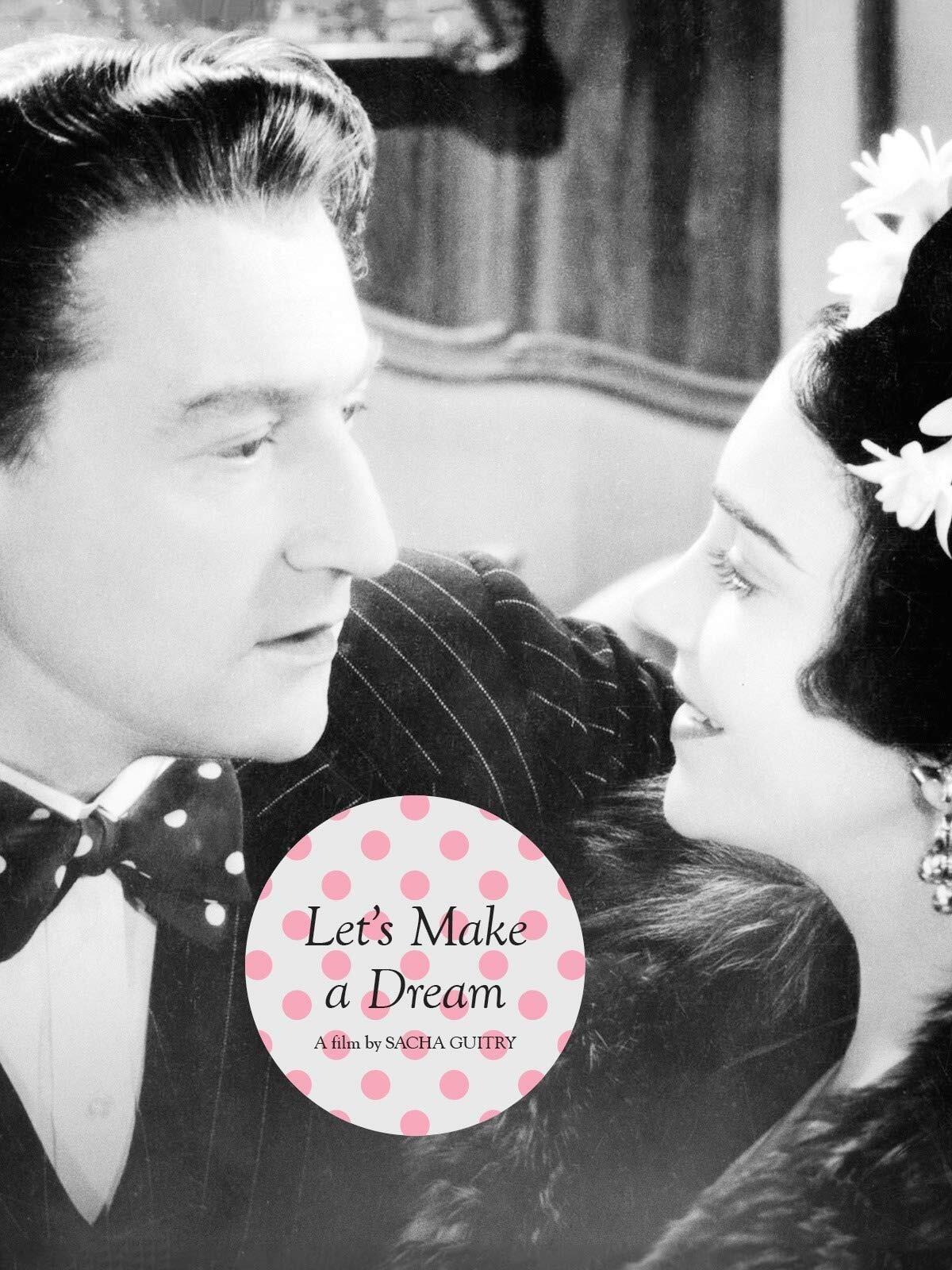 Let's Make a Dream