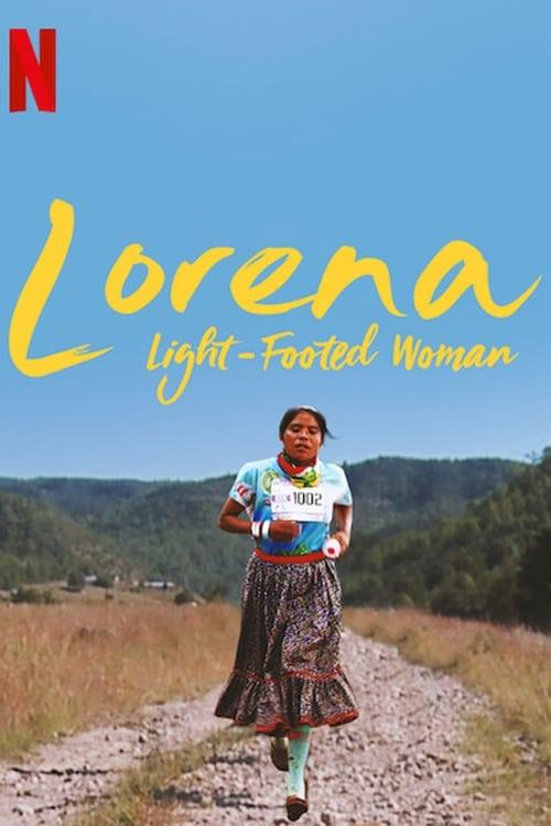 Lorena: La de pies ligeros