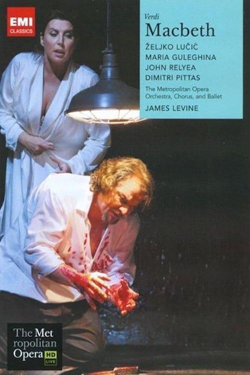 The Metropolitan Opera – Verdi: Macbeth
