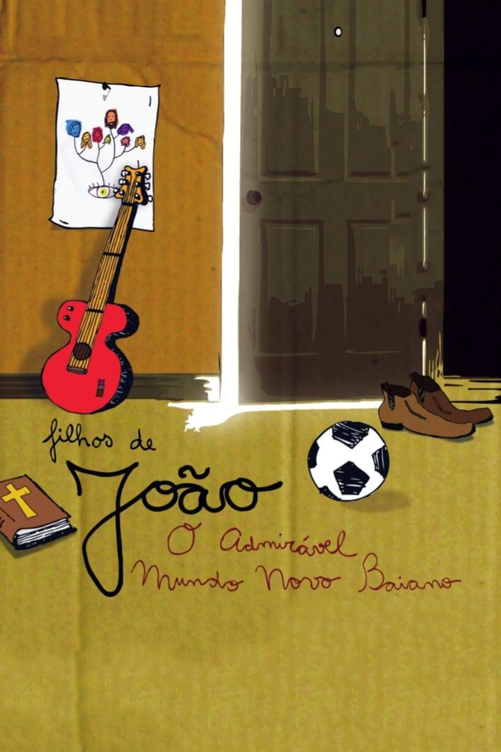 Children of João, Brave New Baiano World