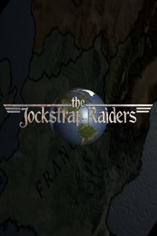 The Jockstrap Raiders