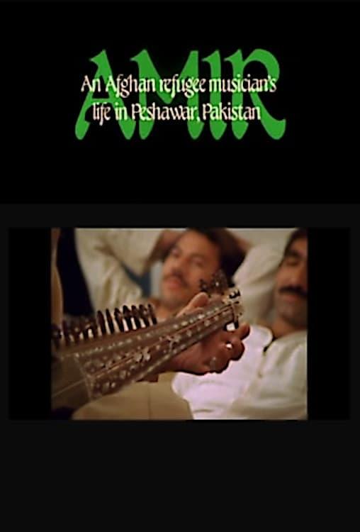 Amir: An Afghan Refugee Musician's Life in Peshawar, Pakistan