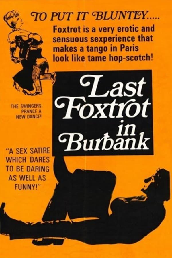 Last Foxtrot in Burbank