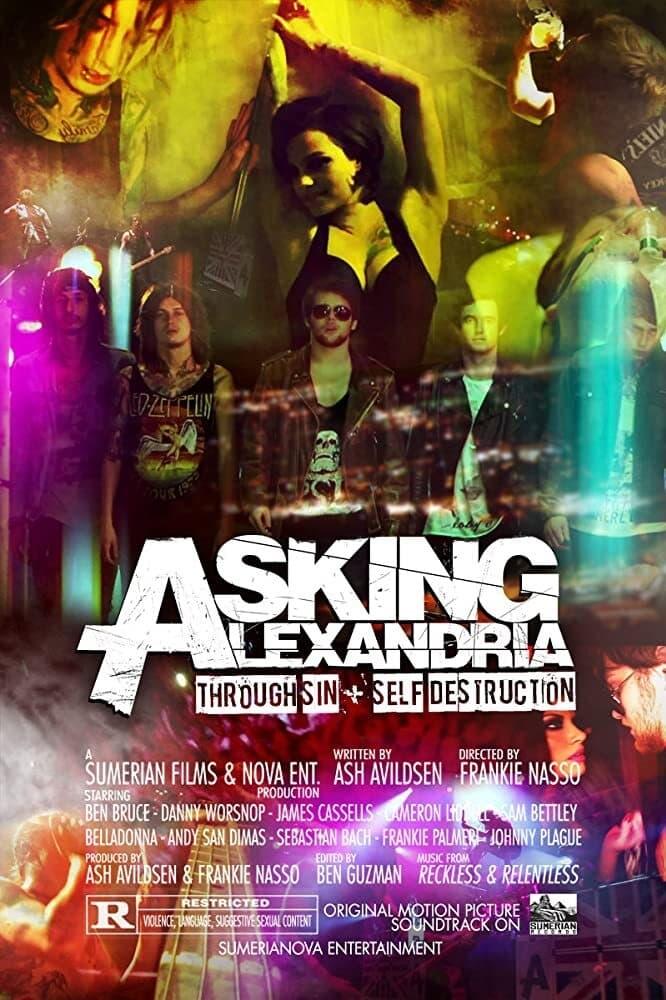 Asking Alexandria: Through Sin + Self Destruction