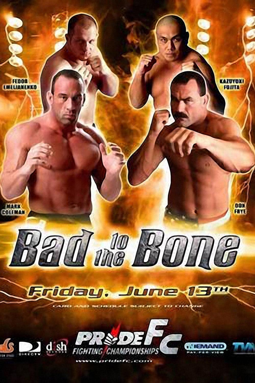 Pride 26: Bad To The Bone