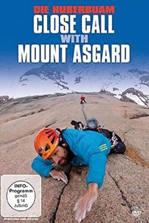 Die Huberbuam - Close Call with Mount Asgard