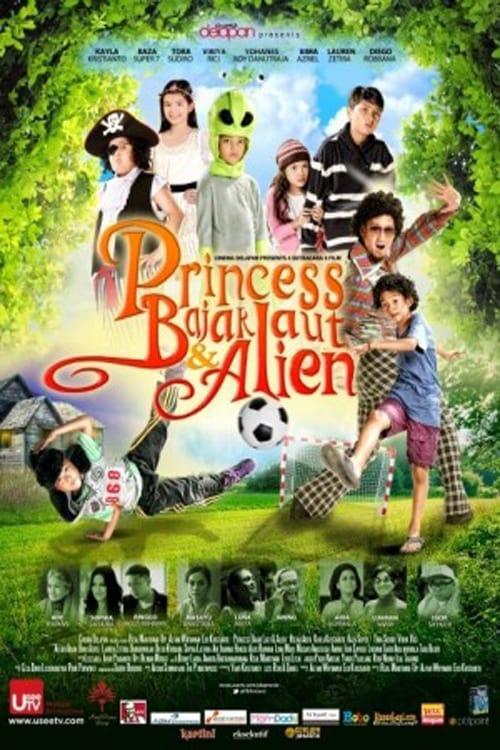Princess, Bajak Laut & Alien