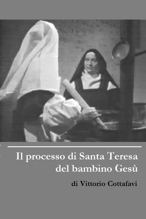 Il processo di Santa Teresa del bambino Gesù