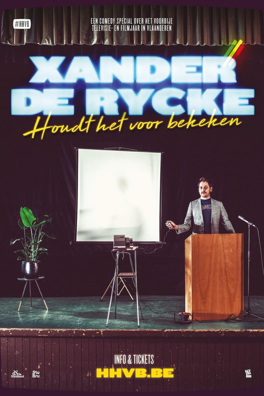 Xander De Rycke: Houdt Het Voor Bekeken 2018-2019