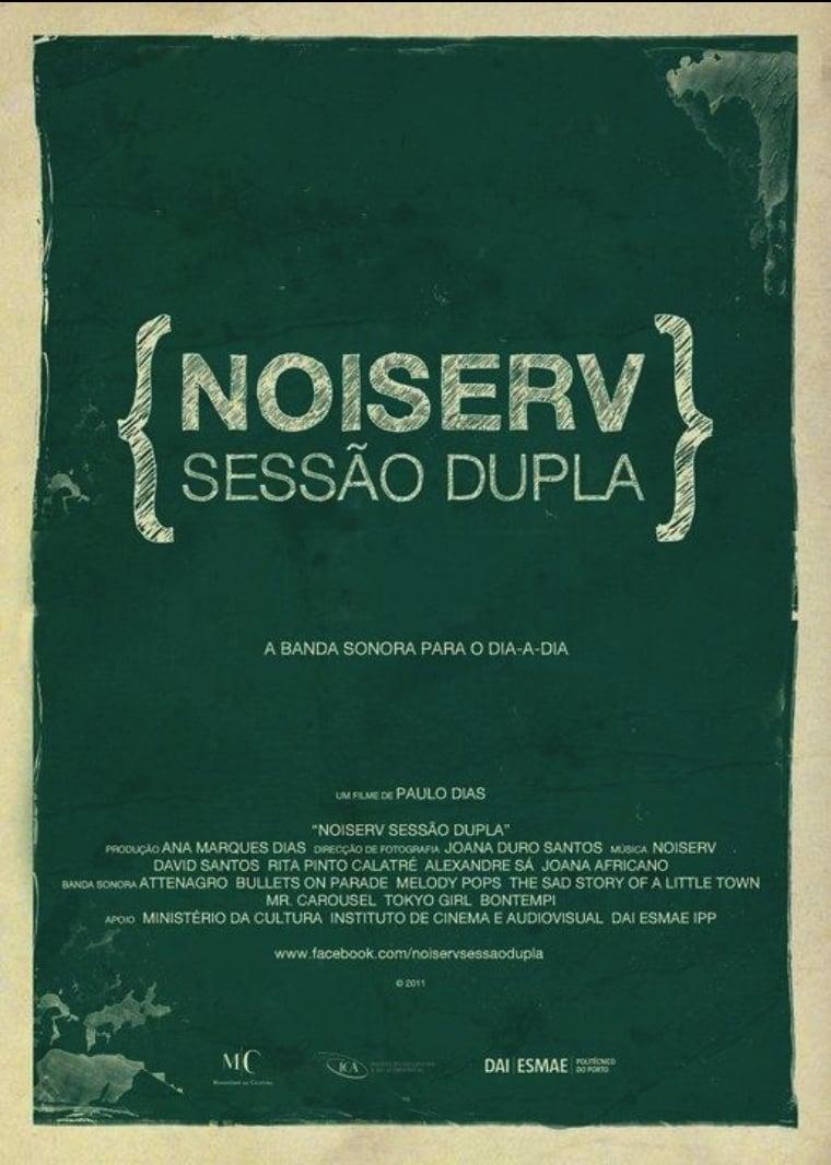 Noiserv - Sessão Dupla